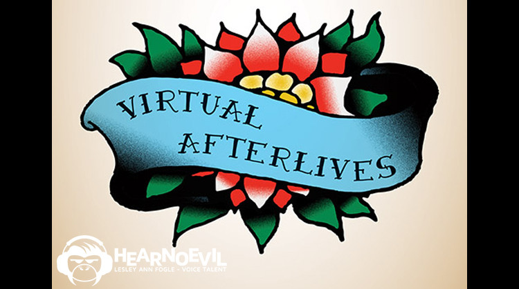 Virtual Afterlives: Grieving the Dead in the Twenty-First Century